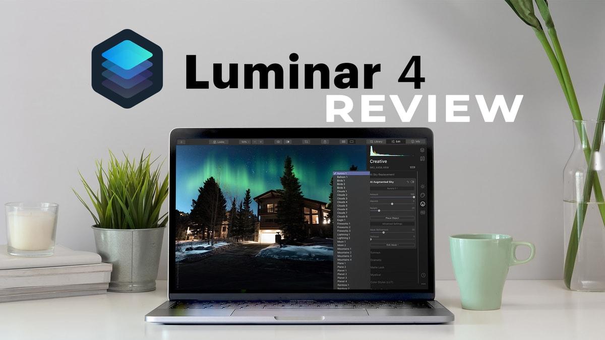 Skylum Luminar 4 Review 2021- Is It Worth It?