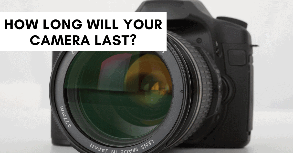 Do Digital Cameras Wear Out?