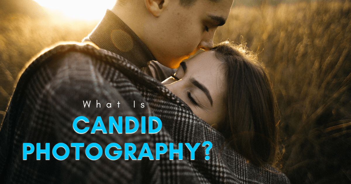 """What Is A """"Candid"""" Photo? – Candid Photography Explained"""