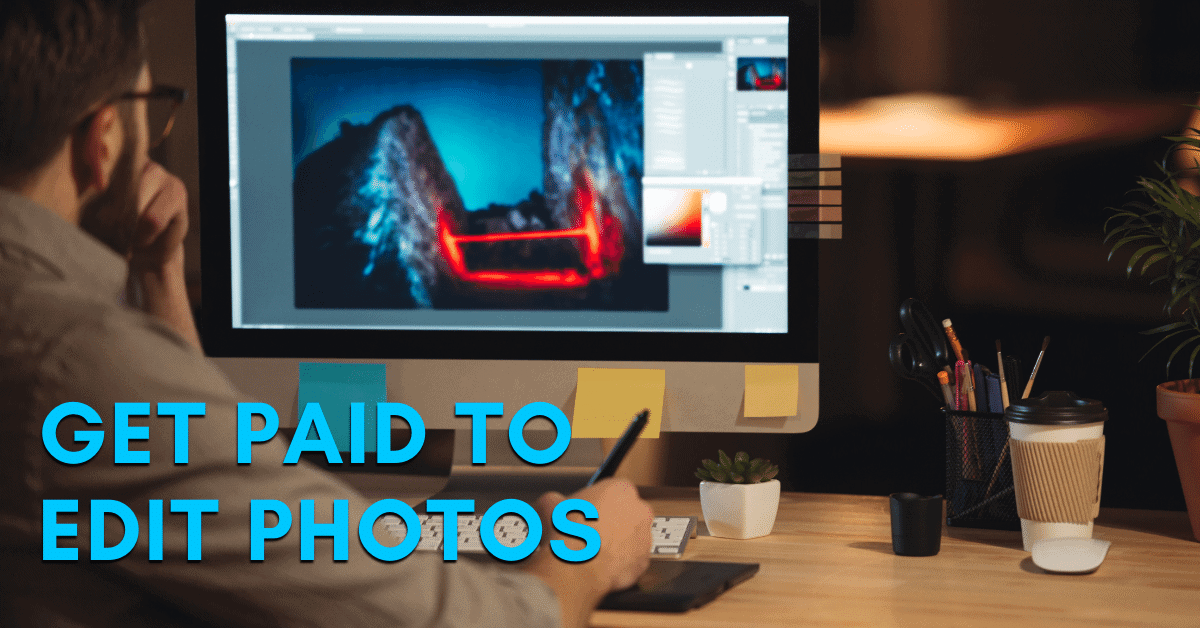 How To Make Money By Photo Editing – 8 Actionable Tips