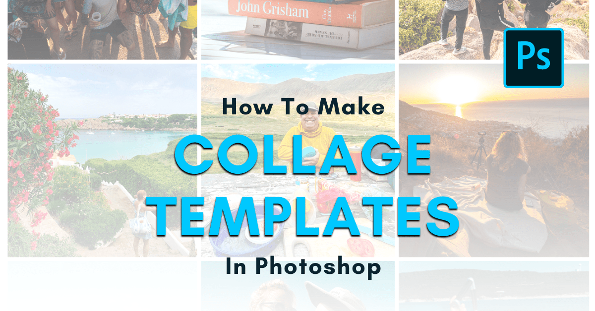 How To Make A Collage Template In Photoshop (With Pictures)