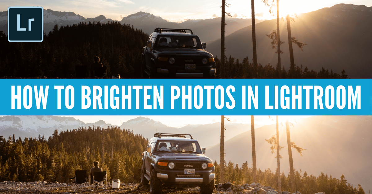 How To Make Your Photos Brighter In Lightroom