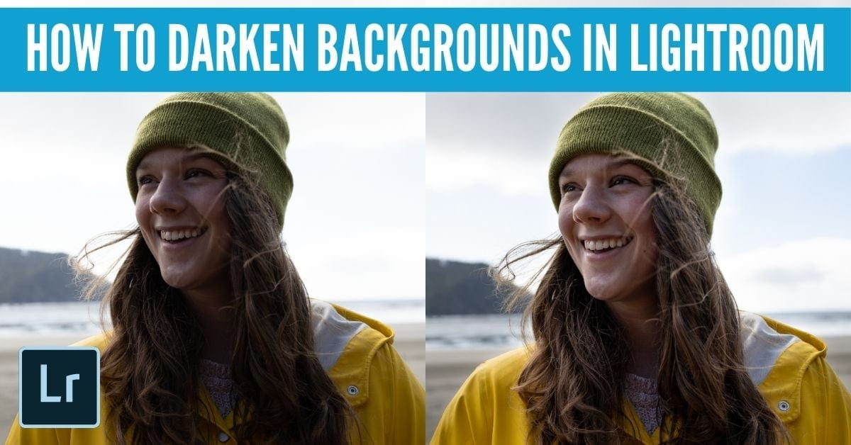 3 Ways To Darken The Background Of A Photo In Lightroom