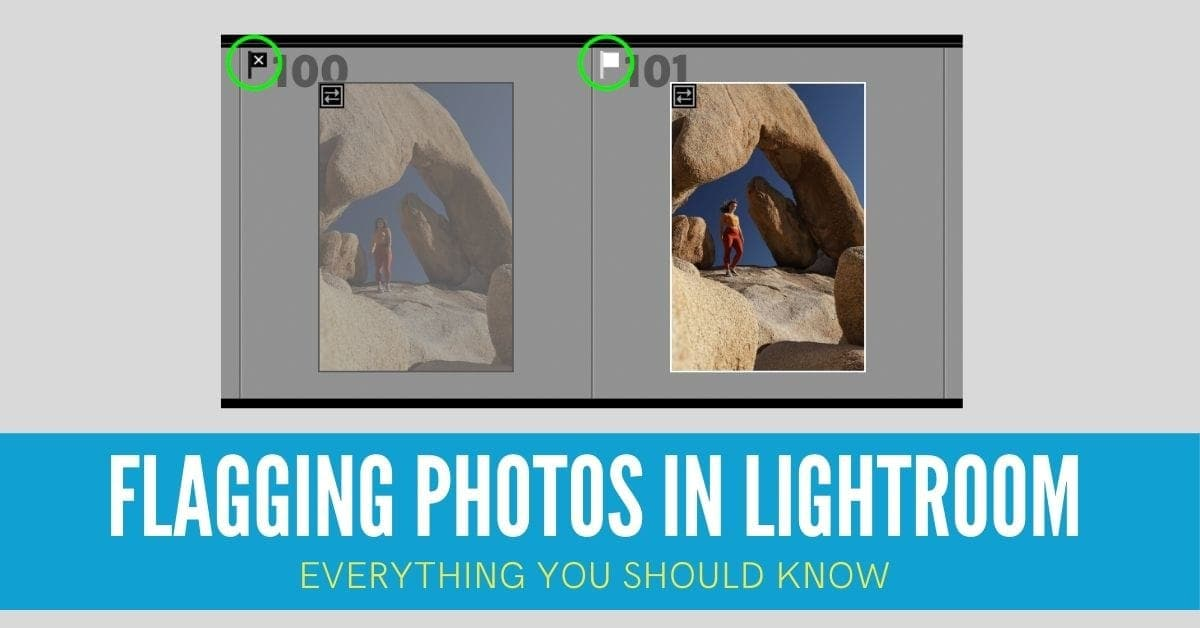Flagging Photos In Lightroom – Everything You Should Know