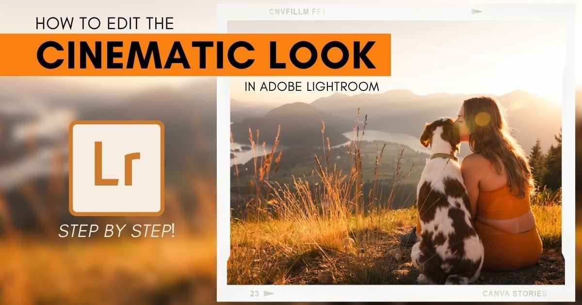 How To Make Photos Look Cinematic In Lightroom (Step By Step!)