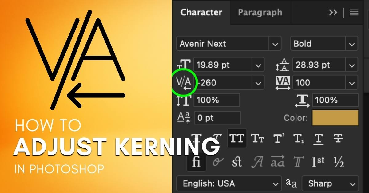What Is Kerning In Photoshop + How To Adjust It