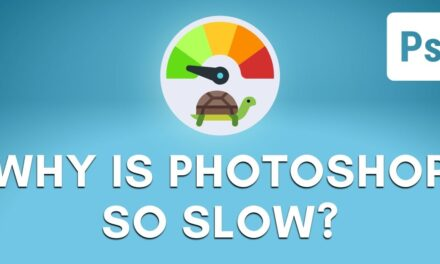 Why Is Photoshop Being Slow? (How To Fix)