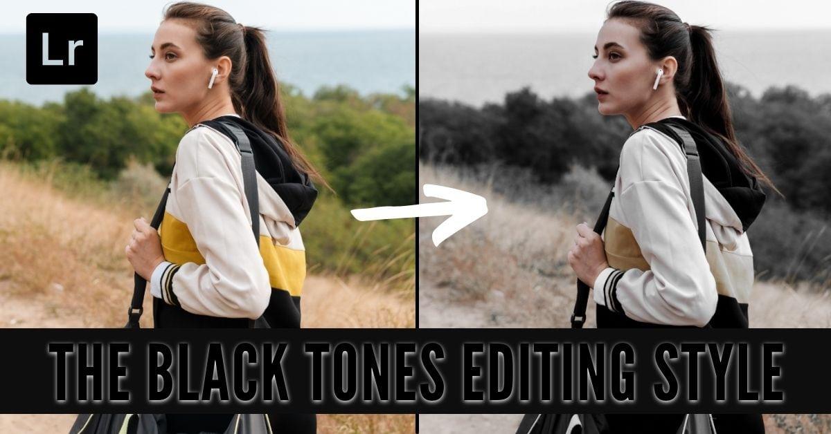How To Get Black Tones In Lightroom & Lightroom Mobile