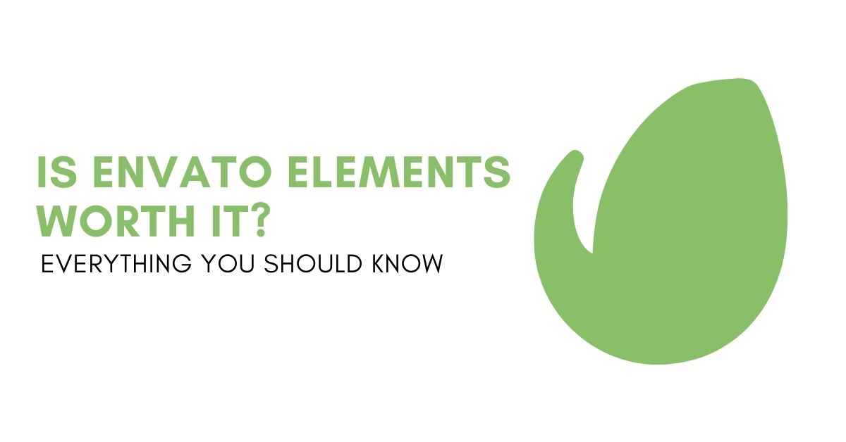 Is Envato Elements Worth It? (Complete Review)