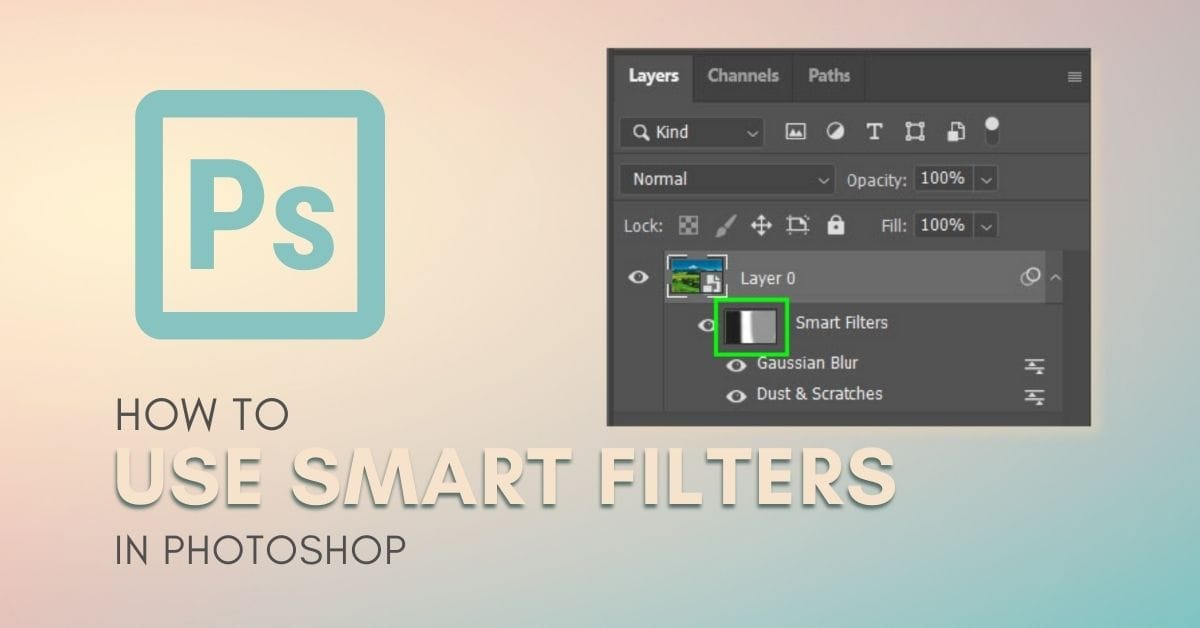 How To Use Smart Filters In Photoshop