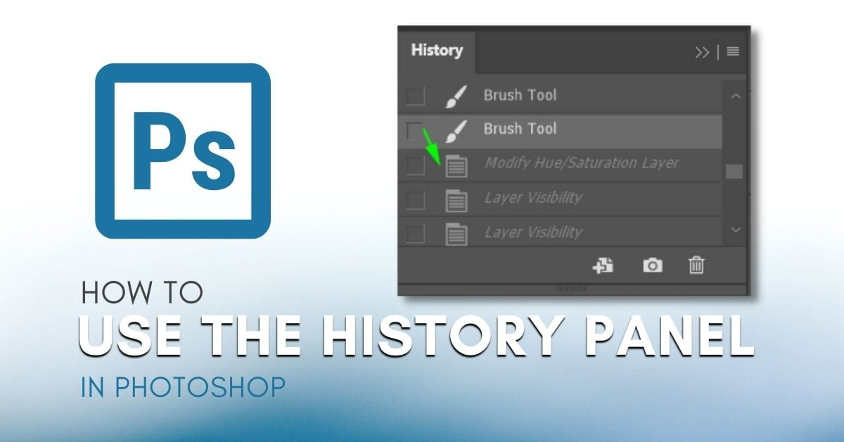 How To Use The History Panel In Photoshop